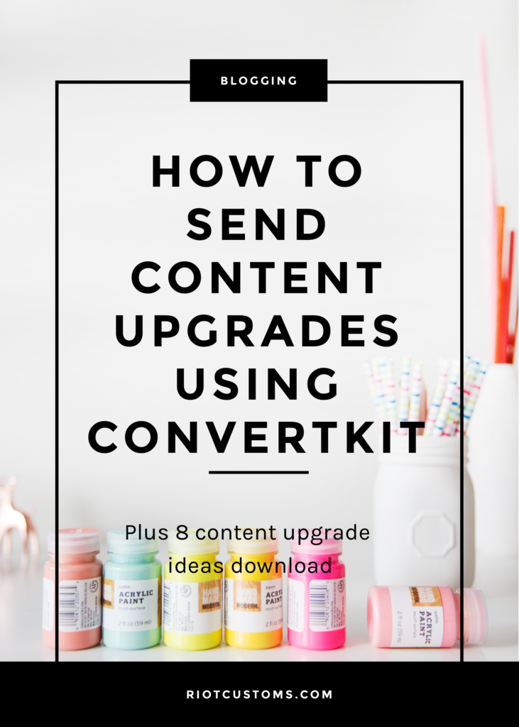 How To Send Content Upgrades using ConvertKit