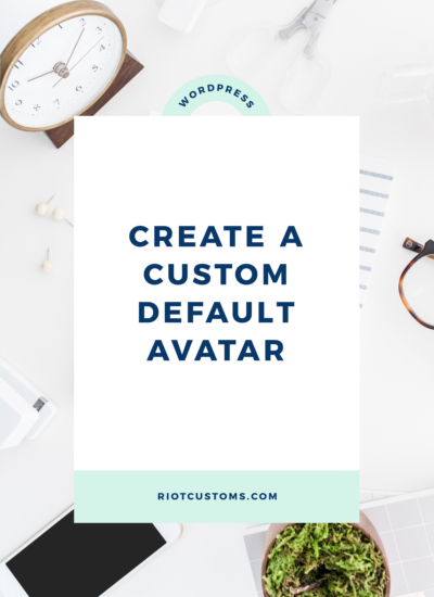 Create a Custom Default Avatar